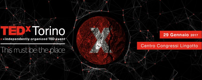 Arriva il primo TEDxTorino: This must be the place