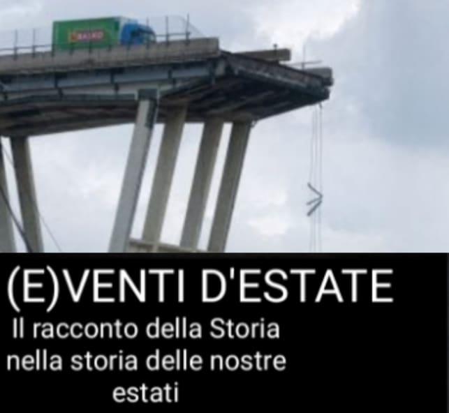 EPISODIO 7 – GENOVA 2018 L'ITALIA SOTTO IL PONTE
